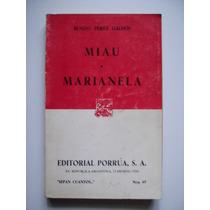 Miau - Marianela - Benito Pérez Galdós - 1986