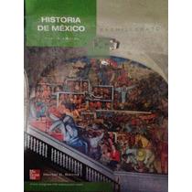 Libro Historia De México (bachillerato)