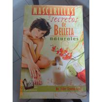 Libro Mascarillas Y Secretos De Belleza