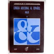 Libro De Texto: Lenguaje Y Comunicación. Inglés