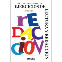 Libro Metodo Integrado De Ejercicios De Lectura Y Redaccion
