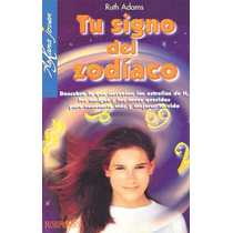 Tu Signo Del Zodiaco - Ruth Adams