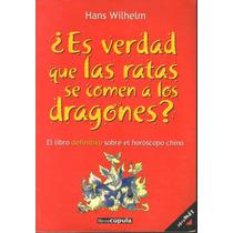 ¿es Verdad Que Las Ratas Se Comen A Los Dragones? H Wilhelm