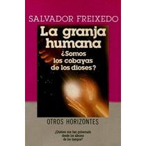 La Granja Humana - Vida Extraterrestre - Abducción - Libro