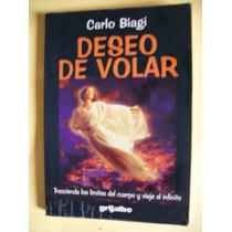 Deseo De Volar - Grijalbo 218 Paginas