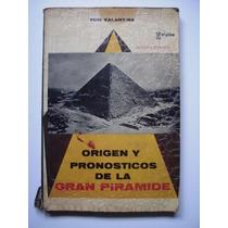 Origen Y Pronósticos De La Gran Pirámide - Tom Valentine