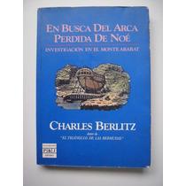 En Busca Del Arca Perdida De Noé - Charles Berlitz - Maa