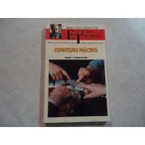 Espiritismo Práctico Autor: Rafael F. Gómez Rivera