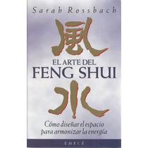 El Arte Del Feng Shui - Sarah Rossbach | [lea]