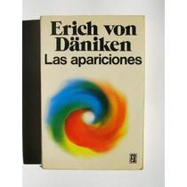 Erich Von Daniken Las Apariciones Libro Mexicano 1975