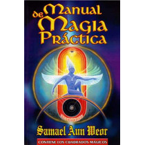 M. De Magia Práctica / Samael Aun Weor / Gnosís