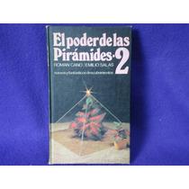 Roman Cano Y Emilio Salas, El Poder De Las Pirámides 2.