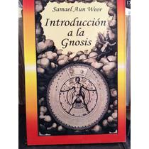 Introducción A La Gnosis:samael Aun Weor