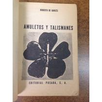 Amuletos Y Talismanes / Humberto De Garcés