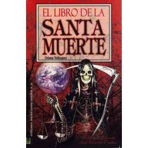 Libro De La Santa Muerte / Conoce Más Sobre Su Culto