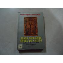 Jesús, 3000 Años Antes De Cristo Claude-brigitte Carcenac