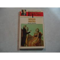 Hipnosis Práctica Autor: Abelardo Hernández
