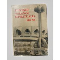 Indulal Shah Dieciseis Veranos Espirituales Libro 1990
