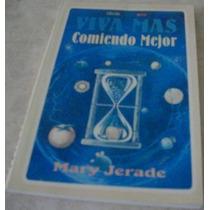 Libro Viva Mas Comiendo Mejor