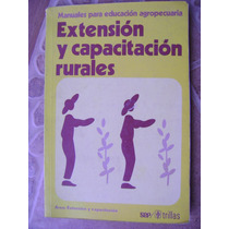 Extension Y Capacitacion Rurales. Manual Agropecuario $120