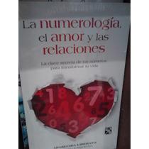 La Numerología El Amor Y Las Relaciones Aparecida Liberato