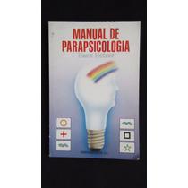 Manual De Parapsicología, Hanz Holzer