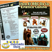 Libro El Abc De La Estética Canina Guia Y Tips