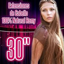 Extensiones De Cabello 100% Natural 30 Pulgadas Dobles Clip