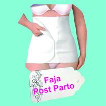 Fajas Post Parto, Cirugía Cesárea, Liposucción,histerectomía