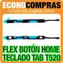 Flex Botón Home/teclado Para Samsung Tab T520 100% Nuevo!!!!