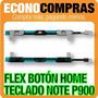 Flex Boton Home/teclado Samsung Note Pro P900 100% Nuevo!!!!
