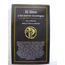 El Libro Y Las Nuevas Tecnologías - María Luisa Armendáriz