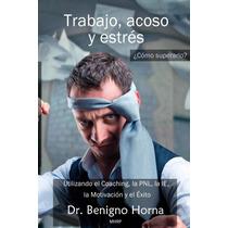 Trabajo, Acoso Y Estres - Libro Digital - Ebook