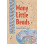 Many Little Beads, Anne Sibley Obrien