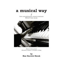 Musical Way: How Non-traditionally, Max Harrick Shenk