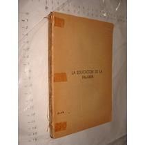 Libro La Educacion De La Palabra , Año 1941 , Paul C. Jagot