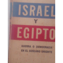 Israel Y Egipto Guerra O Democracia