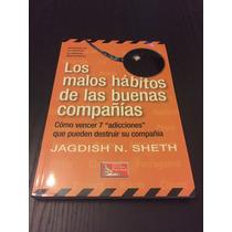 Los Malos Hábitos De Las Buenas Compañías