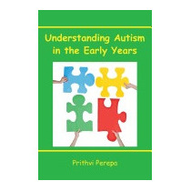 Understanding Autism In The Early Years, Prithvi Perepa