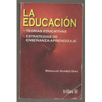 La Educación / Reinaldo Suárez Díaz