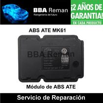 Abs Ate Mk 61 Vw Mazda Ford Bmw Volvo Audi Seat Reparacion