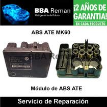 Abs Ate Mk 60 Vw Mazda Ford Bmw Volvo Toyota Seat Reparacion
