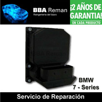 Bmw Serie 7 Modulo Abs Reparación