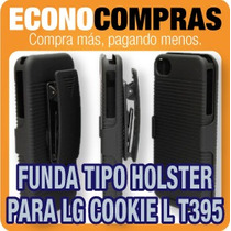 Funda Combo Tipo Holster Para Lg Cookie L T395 100% Nueva
