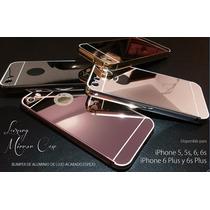 Bumper Aluminio Espejo Iphone 5,5s,6,6s,6plus,6splus C/envio