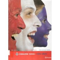 Libro Corazón Chiva: Cien Años. En Formato .pdf