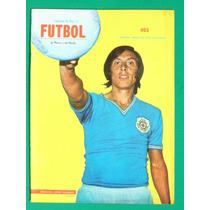 1972 Cruz Azul Horacio Lopez Salgado Revista De Futbol