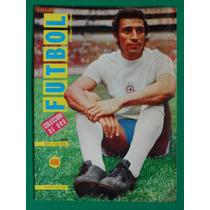 1972 Cruz Azul Hector Pulido Revista De Futbol