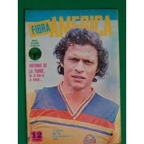 1980 Antonio De La Torre Revista Fibra America Aguilas Futbo