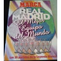 Álbum Del Real Madrid El Mejor Equipo Del Mundo Edit. Marca